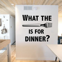 What The Fork Is For Dinner? - Wall Decal - Wall Art - Home Decor - Wall Decor - Gift Idea - Kitchen Decor - Kitchen Decal