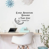 Alice In Wonderland Wall Sticker Quotes Cheshire Cat- Every Adventure Requires a First Step Vinyl Wall Decals Art Home Decortion