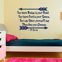 Wall Decal Dr Seuss Quote You Have Brains In Your Head Vnyl Lettering Kids Room Playroom Classroom Decor Nursery Wall Art Dr Seuss Gift Q176