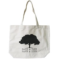 Save A Tree Save A Life Canvas Bag Earth day Tote for Grocery or School