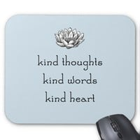 Kind Thoughts Lotus Mouse Pad