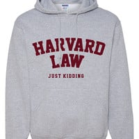 Harvard Law Just Kidding Women's Hoodie