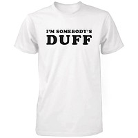 Women's Funny Graphic Tee - I'm Somebody's Duff White Cotton T-shirt