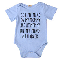 """Baby Boy/Girl """"Got My Mind On My Mommy and My Mommy On My Mind #Laidback""""  Graphic Printed Short Sleeve Onesuit Bodysuit"""