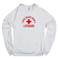 I Have Never Been a Lifeguard (Hoodie)-Unisex White Hoodie