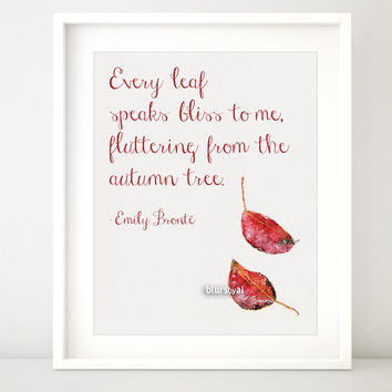 Every leaf speaks bliss to me quote print featuring autumn fallen leaves