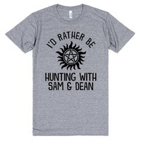 I'd Rather Be Hunting With Sam and Dean