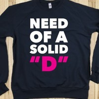 """Need Of a Solid """"D"""" - Hoodie Ratz"""