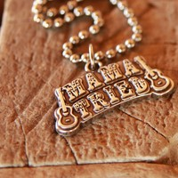 MAMA TRIED PENDANT NECKLACE - Junk GYpSy co.