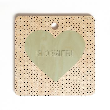 Allyson Johnson Hello Beautiful Heart Cutting Board Square