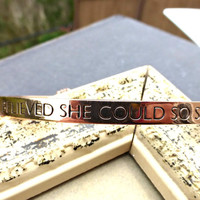She believed she could so she did. Engraved shiny copper bangle cuff adjustable bendable bracelet. Charms.