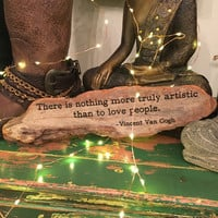 Nothing More Artistic Quote - Reclaimed Wood
