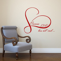 Love Wall Decal Heart Decals Because Love Has Not End Vinyl Lettering Sayings Stickers Home Bedroom  Decor T145
