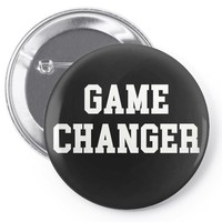 GAME CHANGER - WHITE TEXT Pin-back button