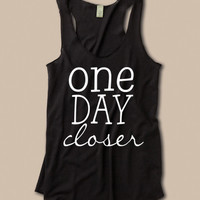 At Ease Designs — One Day Closer Tank