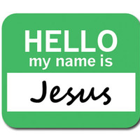 Jesus Hello My Name Is Mouse Pad
