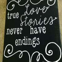 True love stories never have endings. Canvas. Quote Canvas. True Love. Wedding.16 x 20 inch