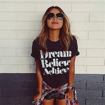 Dream Believe Achieve Letter Print Woman Top T-shirt
