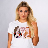 Girl Friends Don't Lie Shirt