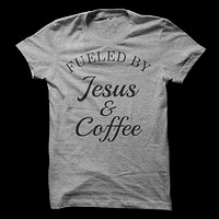 Fueled By Jesus & Coffee