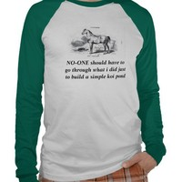 NO-ONE should have to go through what i did just t T-shirt from Zazzle.com