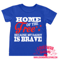 Home of the free because my daddy is brave [KIDS]