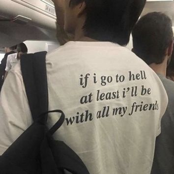 If I Go To Hell Tee