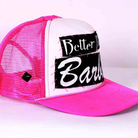 Better Than Barbie Trucker