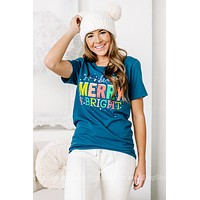 Be Merry & Bright Graphic Tee