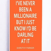 iPhone 5S Case - Hard (PC) Cover with I Have Never Been A Millionaire Kate Spade Inspired Plastic Case Design