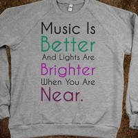 Music is Better and Lights are Brigther When You Are Near - Cody Simpson Fan Wear