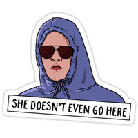 'SHE DOESN'T EVEN GO HERE' Sticker by funkythings