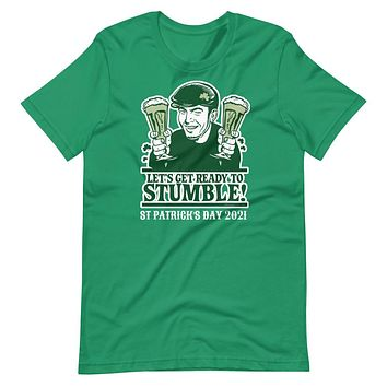 Let's Get Ready Top Stumble St Patty's Day Short-Sleeve Unisex T-Shirt