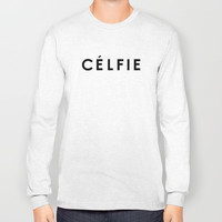 Celfie Long Sleeve T-shirts by Deadly Designer
