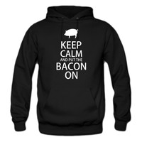 Keep Calm and Put the Bacon On hoodie