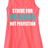 Strive For Progress Not Perfection Training Gym Tank Top Flowy Racerback Workout Custom Colors You Choose Size & Colors