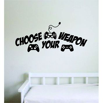Choose Your W V2 Gamer Wall Decal Quote Home Room Decor Art Vinyl Sticker Funny Game Gaming Nerd Geek Teen Video Kids Xbox Ps4