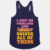 I Got 99 Problems and Summer Solves All of Them