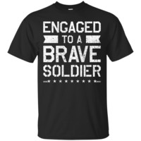Engagement TShirt Military Gift Fiance Fiancee Soldier T-shirt