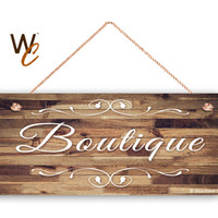 "Boutique Sign, Company Sign, Business Sign, 6""x14"" Sign, Rustic Decor, Boutique Door Sign, Window Sign, Made To Order"