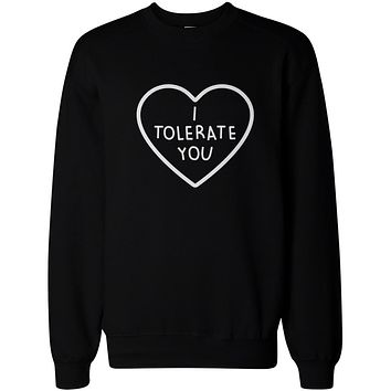 I Tolerate You Women's Cute Graphic Sweatshirt Black Crewneck Pullover Fleece Sweater