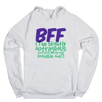 BFF - The Slightly Outrageous but still Loveable