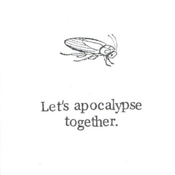 Let's Apocalypse Together Cockroach Card | Funny Valentine Love Anniversary Weird Nerdy Sarcastic Humor Bug Insect Men Women For Him For Her