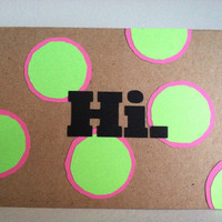 Hi. Bright Pink & Green Polka Dot Greeting Card with matching envelope. Sending a Hello, Just a Hello, Miss You, Want to say Hi, Preppy Card