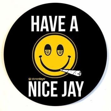 HAVE A NICE JAY DAB MAT