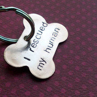 I Rescued My Human- Custom Hand Stamped Copper Dog Bone Tag- Pick your Font