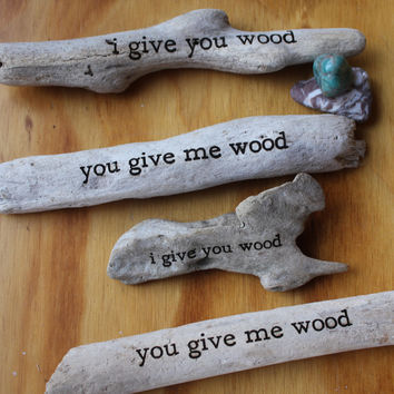 I give you wood or You give me wood