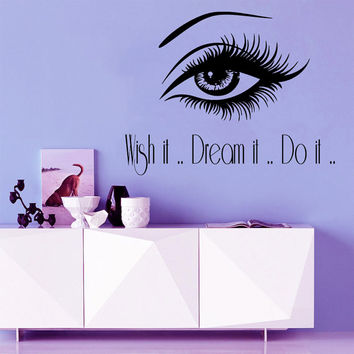 Make Up Wall Decal Quote Wish It Dream It Do It Eye Decal Beauty Salon Vinyl Stickers Art Mural Home Bedroom Design Girls Room Decor M985