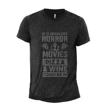 Horror Movies Pizza And Wine