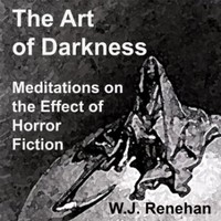 The Art of Darkness: Meditations on the Effect of Horror Fiction